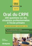 Michèle Guilleminot - Oral du CRPE - 200 questions sur des situations professionnelles à l'école primaire.