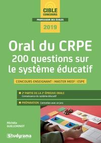 Téléchargement ebook gratuit pour les nederlands Oral du CRPE  - 200 questions sur le système éducatif 9782759039050