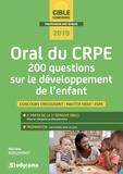 Michèle Guilleminot - Oral du CRPE - 200 questions sur le développement de l'enfant.