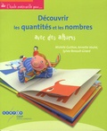 Michèle Guitton et Annette Vouhé - Découvrir les quantités et les nombres avec des albums.