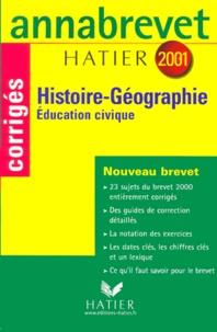 Histoire-Géographie Education civique 3ème. Sujets corrigés, édition 2001 - Michèle Guyvarc'h | Showmesound.org