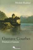 Michèle Haddad - Gustave Courbet - Peinture et histoire.