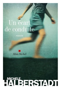 Michèle Halberstadt - Un écart de conduite.