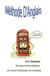 Michèle Hamonet - Anglais Le cours particulier  en librairie 5e-4e - Tome 2.