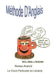 Michèle Hamonet - Anglais Le Cours particulier en Librairie de la 3e à la Tle - Tome 3.