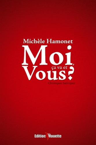 Michèle Hamonet - Moi, ça va et vous ?.