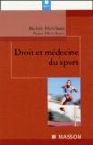 Michèle Harichaux et Pierre Harichaux - Droit et médecine du sport.