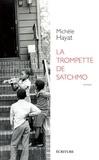 Michèle Hayat - La trompette de Satchmo.