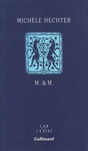 Michèle Hechter - M. et M..