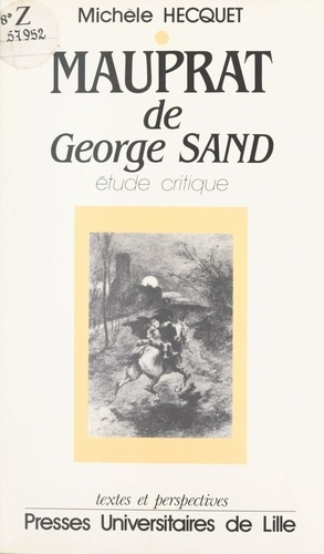 "Lecture de ""Mauprat"" de George Sand"
