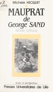 """Michèle Hecquet - Lecture de """"Mauprat"""" de George Sand."""
