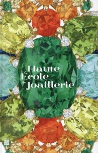 Michèle Heuzé - Haute école de joaillerie - Former des mains d'or, une vocation depuis plus de 150 ans.