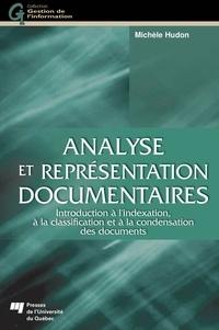 Michèle Hudon - Analyse et représentation documentaires - Introduction à l'indexation, à la classification et à la condensation des documents.