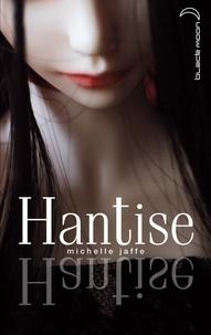 Michele Jaffe - Hantise.