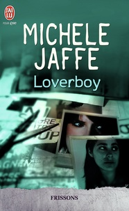 Michele Jaffe - Loverboy.