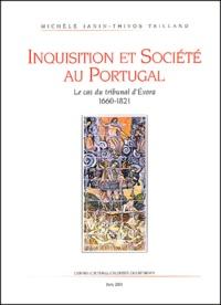 Inquisition et société au Portugal. - Le cas du tribunal dEvora 1660-1821.pdf