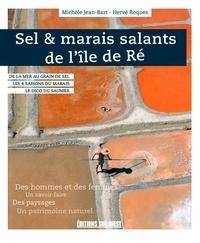 Sel & marais salants de l'île de Ré - Michèle Jean-Bart |