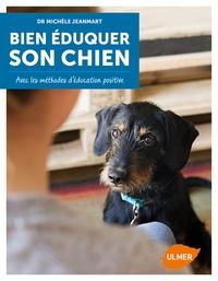 Histoiresdenlire.be Bien éduquer son chien - Avec les méthodes d'éducation positive Image