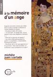 Michèle Juan i Cortada - A la mémoire d'un ange.