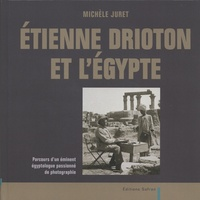 Etienne Drioton et lEgypte - Parcours dun éminent égyptologue passionné de photographie.pdf