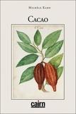 Michèle Kahn - Cacao.