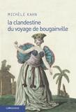Michèle Kahn - La clandestine du voyage de Bougainville.