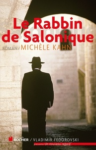 Michèle Kahn - La Rabbin de Salonique.