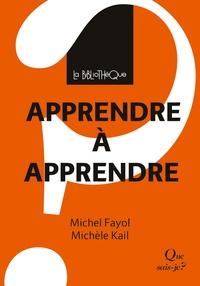Michèle Kail et Michel Fayol - Apprendre à apprendre.