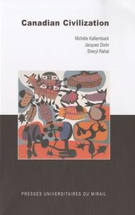 Michèle Kaltemback et Jacques Dorin - Canadian Civilization.