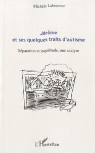 Jérôme et ses quelques traits dautisme - Séparation et inquiétude, une analyse.pdf