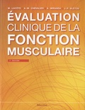Michèle Lacôte et Anne-Marie Chevalier - Evaluation clinique de la fonction musculaire.