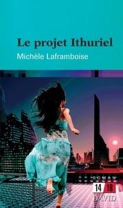 Michèle Laframboise - Le projet Ithuriel.