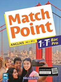 Michèle Lapalme - Anglais 1re Tle Bac Pro Match point.