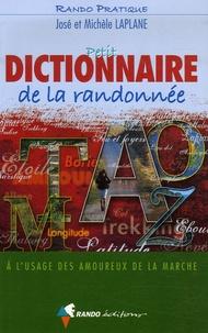 Michèle Laplane et José Laplane - Petit dictionnaire de la randonnée - A l'usage des amoureux de la marche.