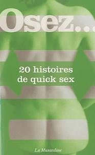 Michèle Larue et Stéphane Rose - 20 histoires de quick sex.