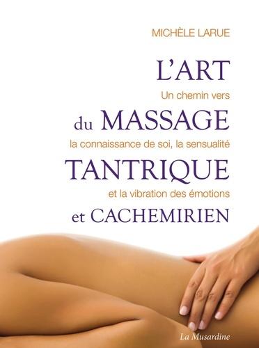 L'art du massage tantrique et cachemirien - Format ePub - 9782364908024 - 4,99 €