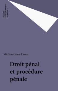 Michèle-Laure Rassat - Droit penal et procedure penale.