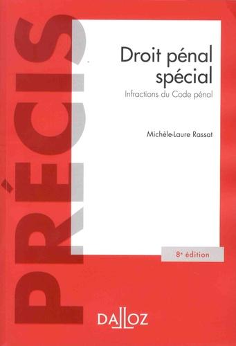 Droit pénal spécial. Infractions du Code pénal  Edition 2018