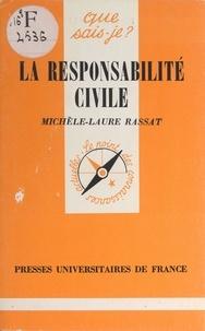 Michèle-Laure Rassat et Paul Angoulvent - La responsabilité civile.