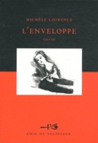Michèle Laurence - L'enveloppe.