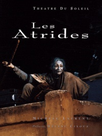 Michèle Laurent - Les Atrides - Tome 2, Les Choéphores / Les Euménides.