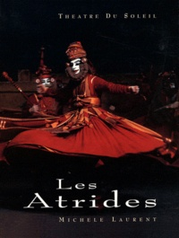 Michèle Laurent - Les Atrides - Tome 1, Iphigénie à Aulis / Agamemnon.