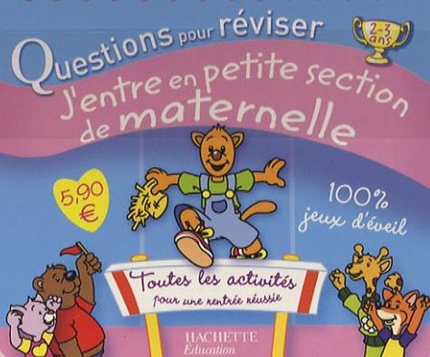 Michèle Lecreux et Loïc Audrain - J'entre en petite section de maternelle.