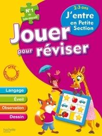 Jouer pour réviser 2-3 ans - Jentre en Petite Section - Avec un crayon-gomme.pdf