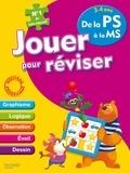 Michèle Lecreux et Loïc Audrain - Jouer pour réviser 3-4 ans - De la PS à la MS - Avec un crayon-gomme.