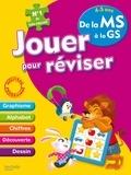 Michèle Lecreux et Loïc Audrain - Jouer pour réviser 4-5 ans - De la MS à la GS - Avec un crayon-gomme.