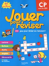 Michèle Lecreux et Loïc Audrain - Jouer pour réviser  CP vers le CE1 - Avec un crayon.