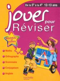 Jouer pour réviser de la 5e à la 4e - Michèle Lecreux |