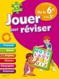 Michèle Lecreux et Loïc Audrain - Jouer pour réviser de la 6e à la 5e, 11-12 ans) - Avec un crayon-gomme.