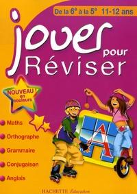 Jouer pour réviser de la 6e à la 5e - Michèle Lecreux |